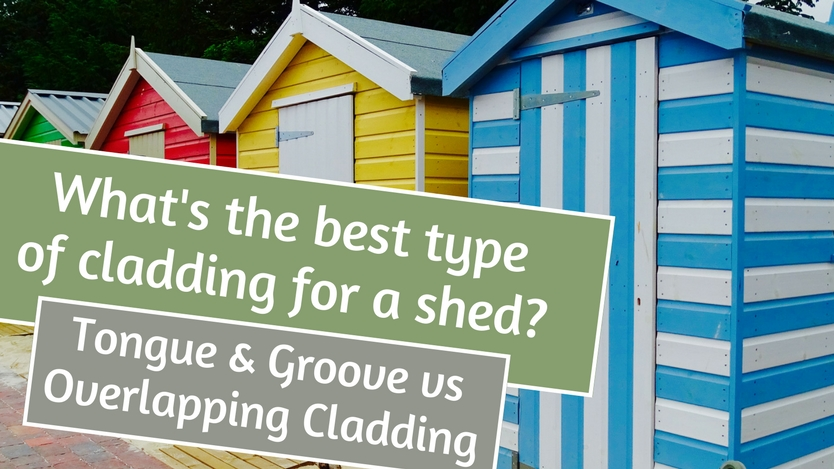 What's the best type of cladding for a shed_